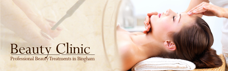 Beauty Treatment Bingham, Beauty Clinic Bingham, Manicures Bingham, Waxing Bingham, Bridal Packages Bingham